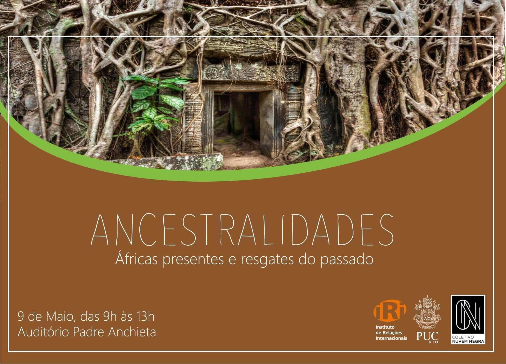 Ancestralidades: Áfricas Presentes e Resgates do Passado