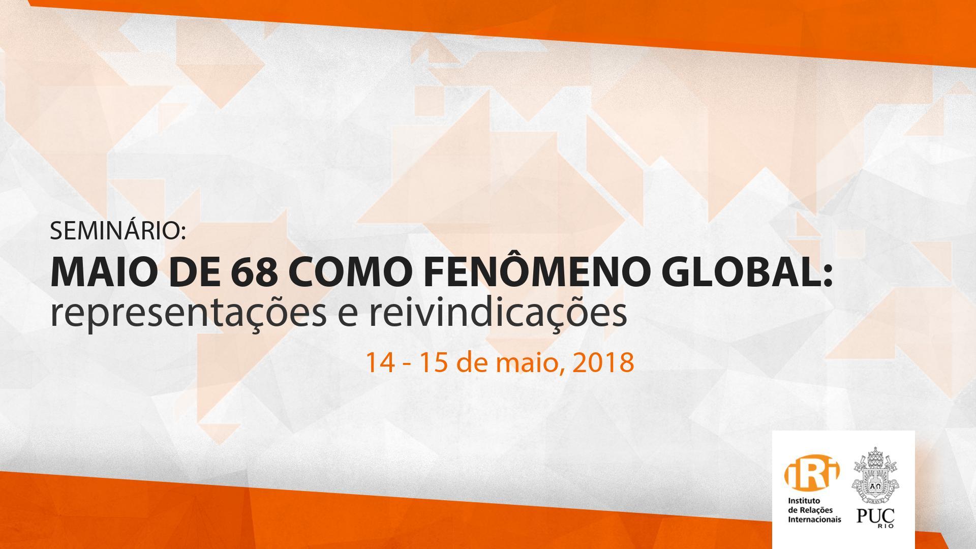 Maio de 68 como Fenômeno Global: Representações e Reivindicações