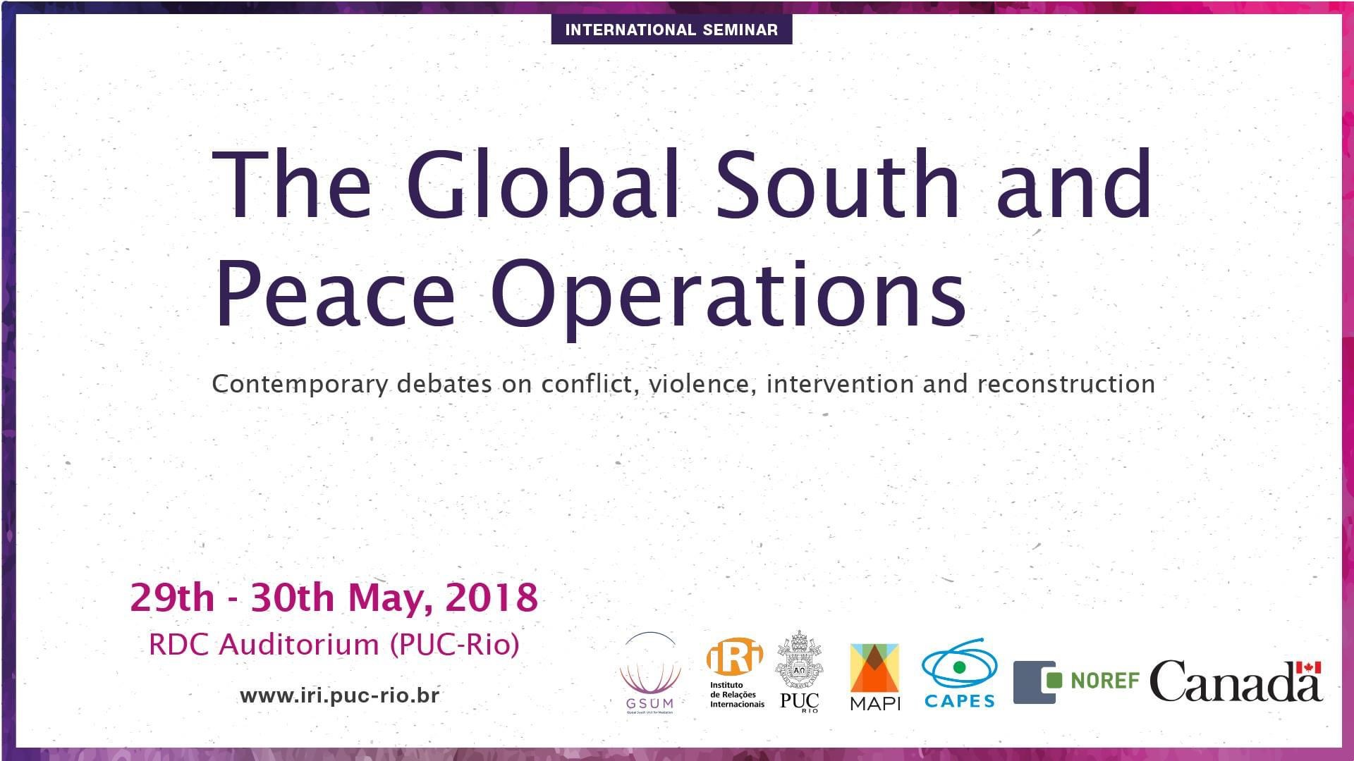 The Global South and Peace Operations: Contemporary debates on conflict, violence, intervention and reconstruction
