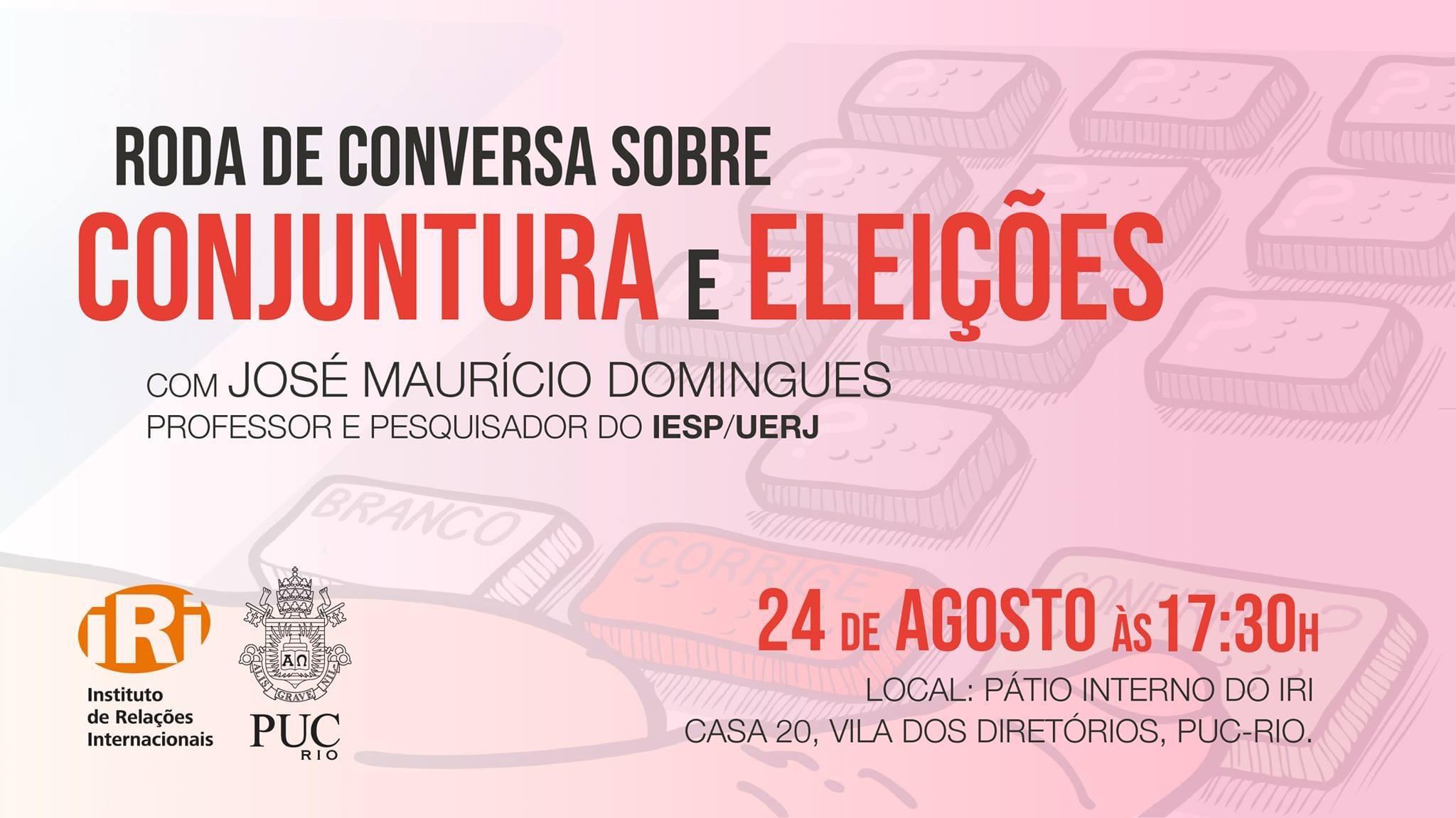 Roda de conversa sobre Conjuntura e Eleições com José Maurício Domingues