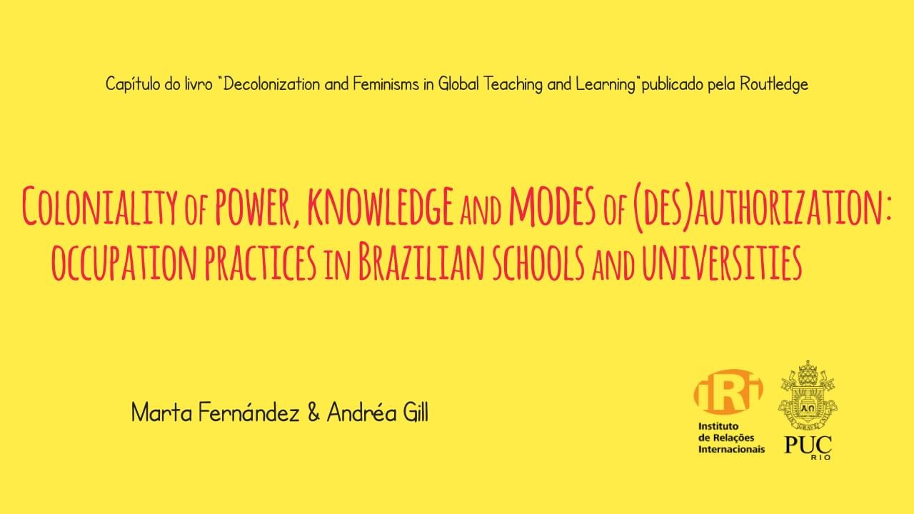 Coloniality of power, knowledge and modes of (des)authorization: occupation practices in Brazilian schools and universities