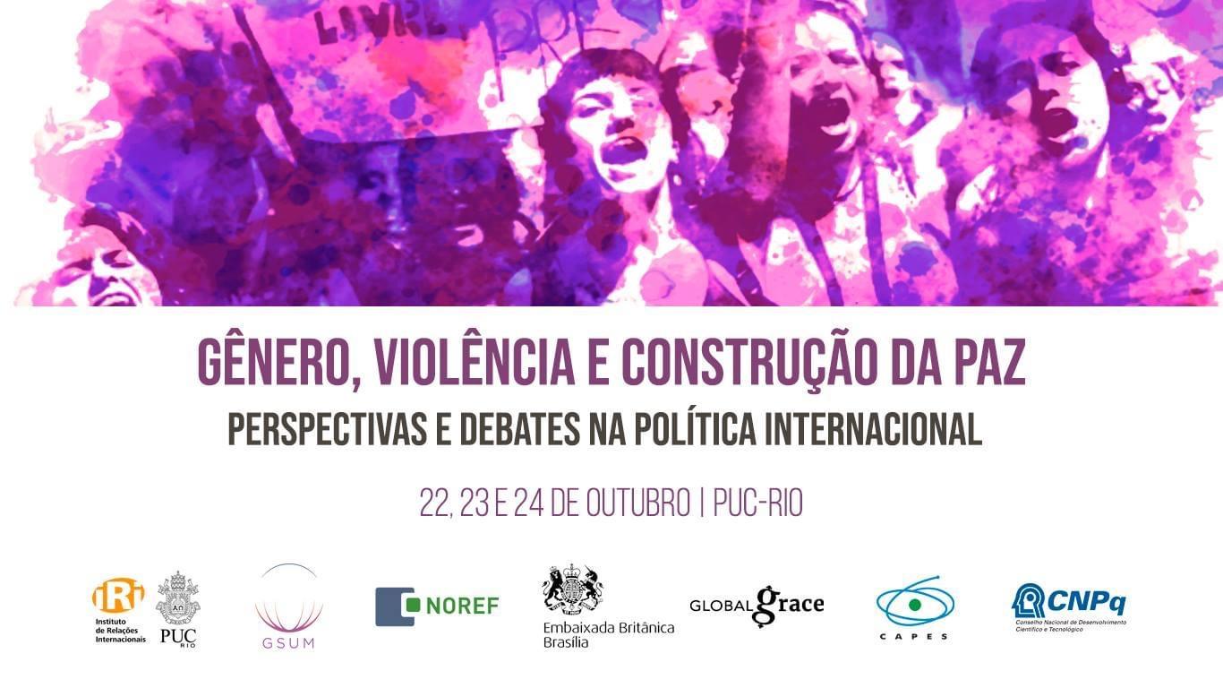Gênero, Violência e Construção da paz: perspectivas e debates na política internacional