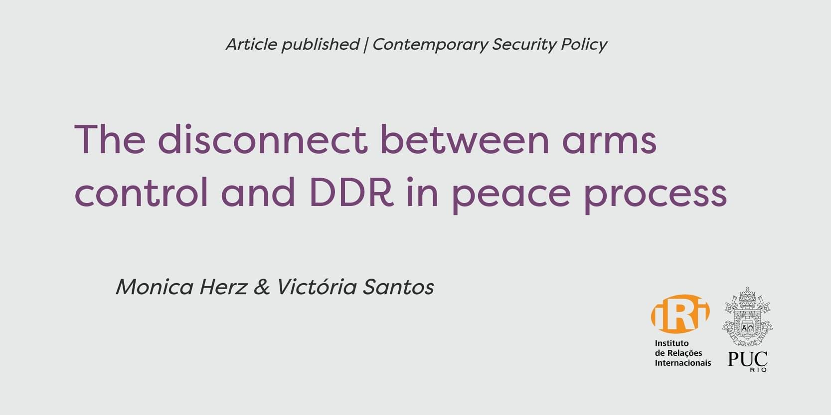 The disconnect between arms control and DDR in peace processes