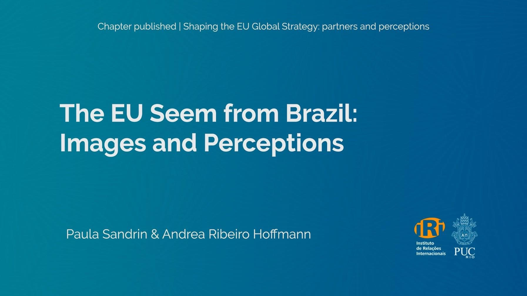 The EU seen from Brazil: Images and Perceptions