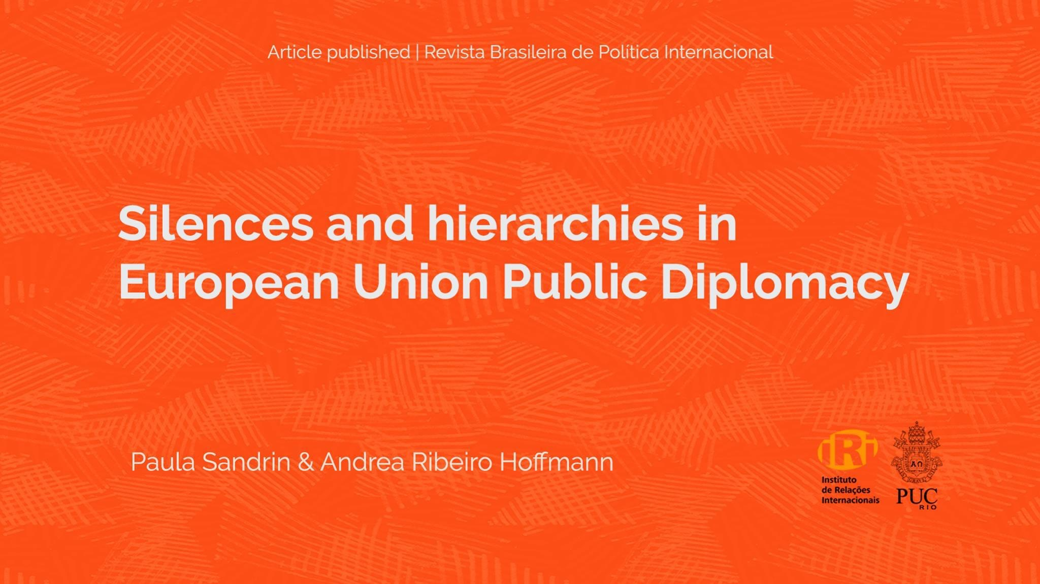 Silences and hierarchies in European Union Public Diplomacy