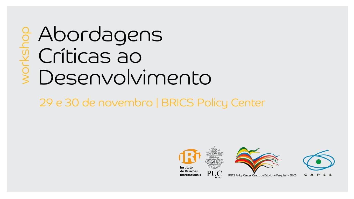 """Workshop """"Abordagens Críticas ao Desenvolvimento"""""""