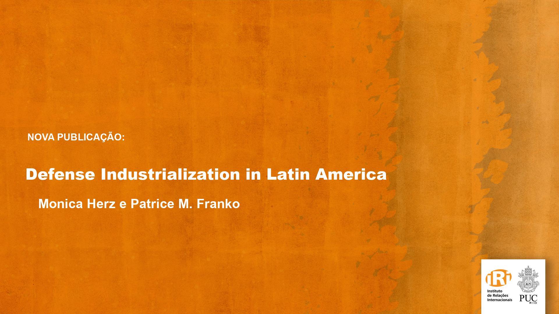 Defense industrialization in Latin America