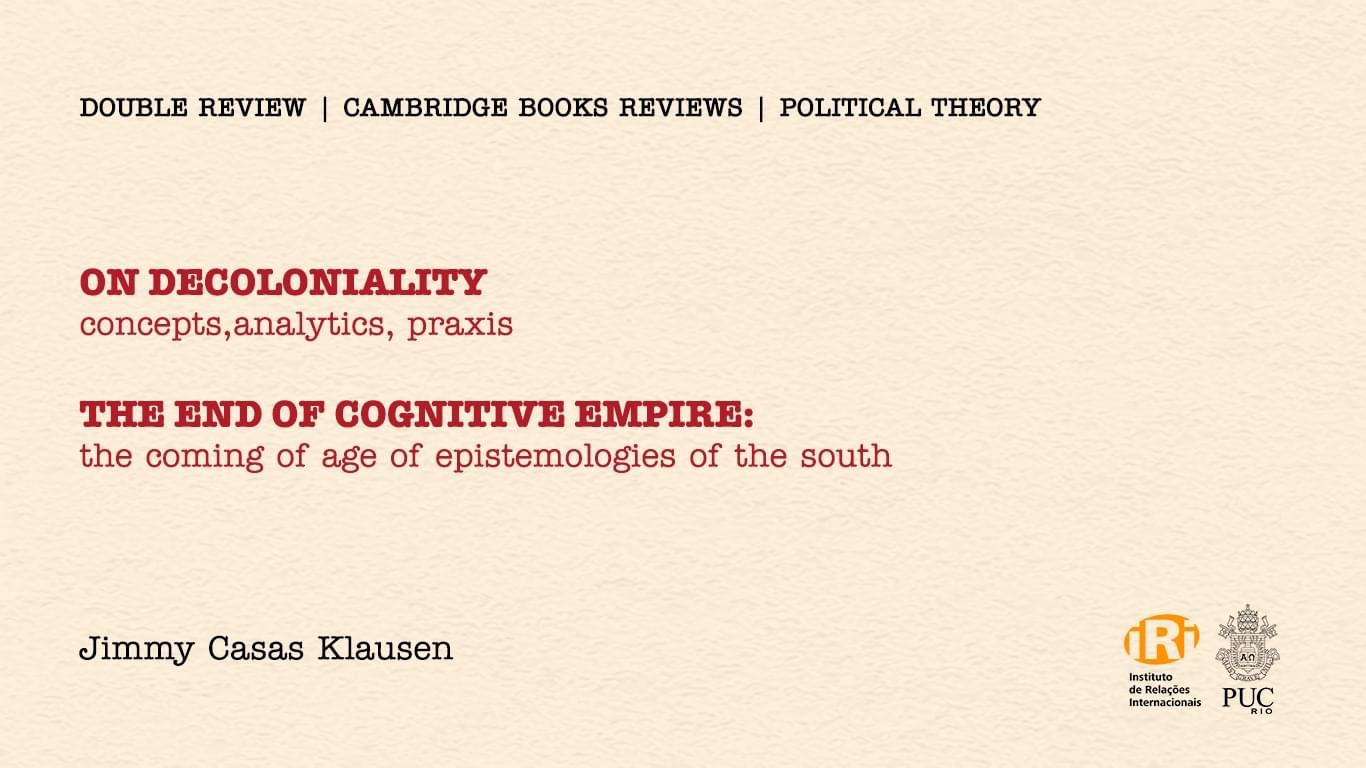 """Resenha: """"On Decoloniality"""" e """"The End of Cognitive Empire"""""""