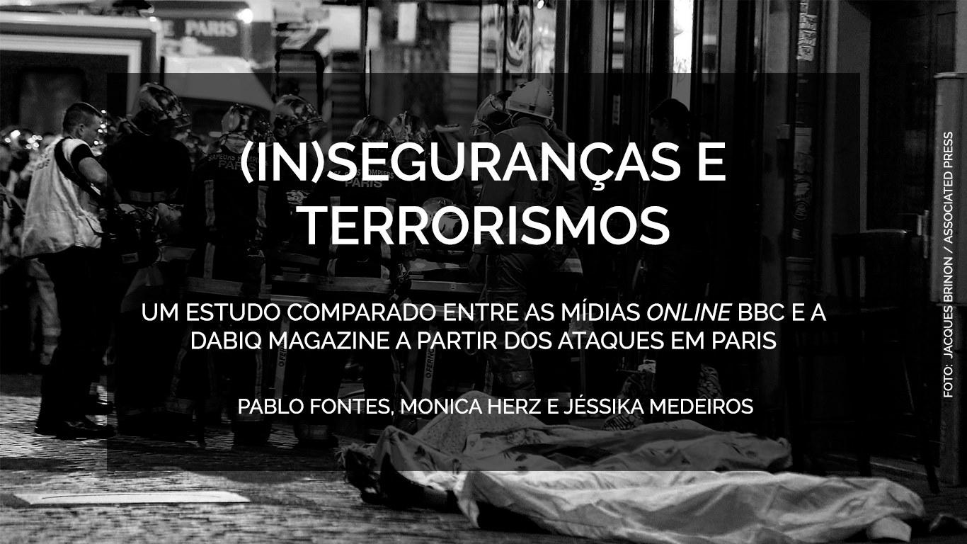 (In)Seguranças e terrorismos: um estudo comparado entre as mídias online BBC e a Dabiq Magazine a partir dos ataques em Paris