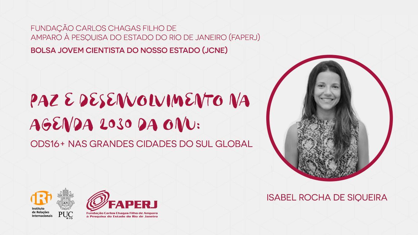 Isabel de Siqueira recebe a bolsa Jovem Cientista do Nosso Estado (JCNE) da FAPERJ