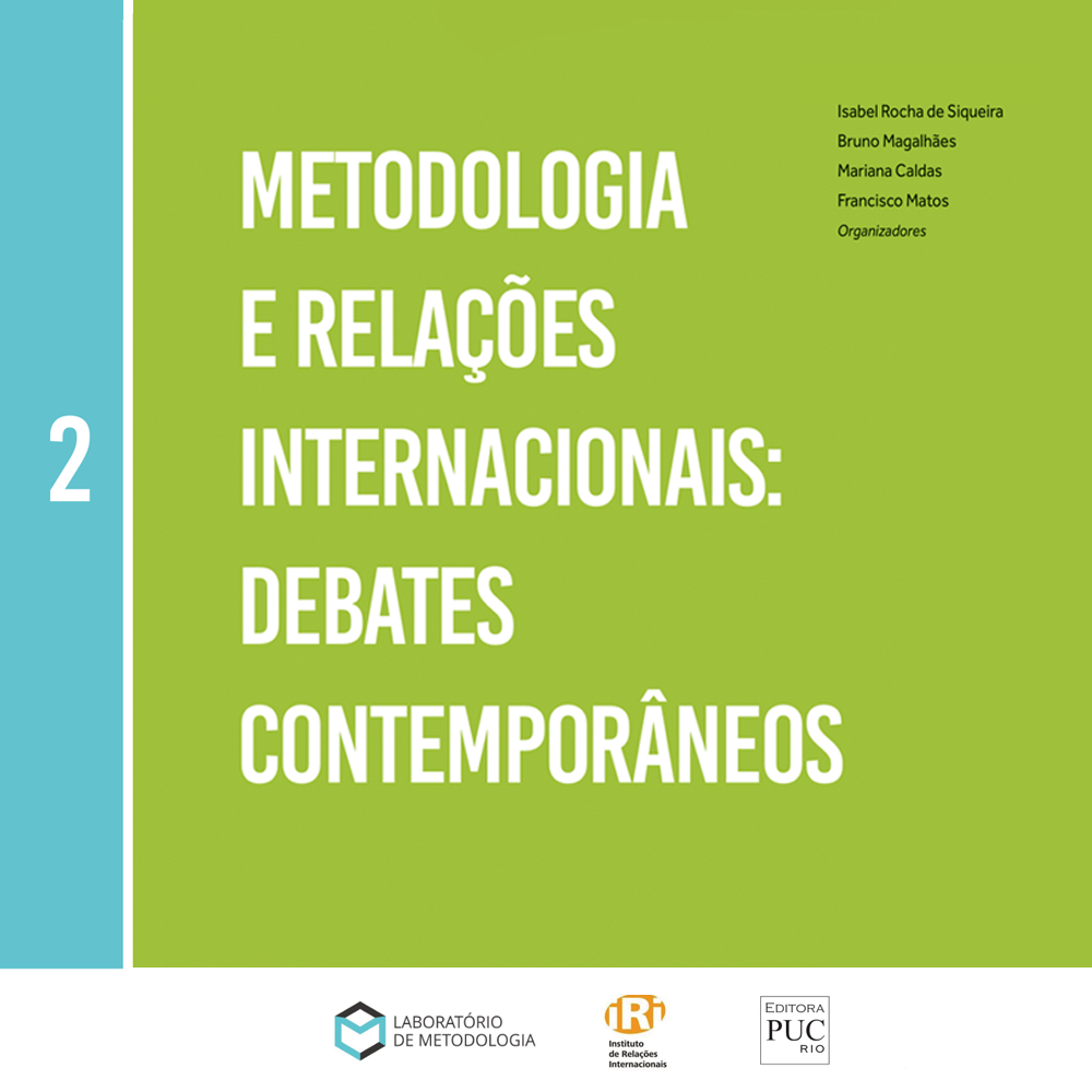 Metodologias e Relações Internacionais: Debates Contemporâneos. Vol II.