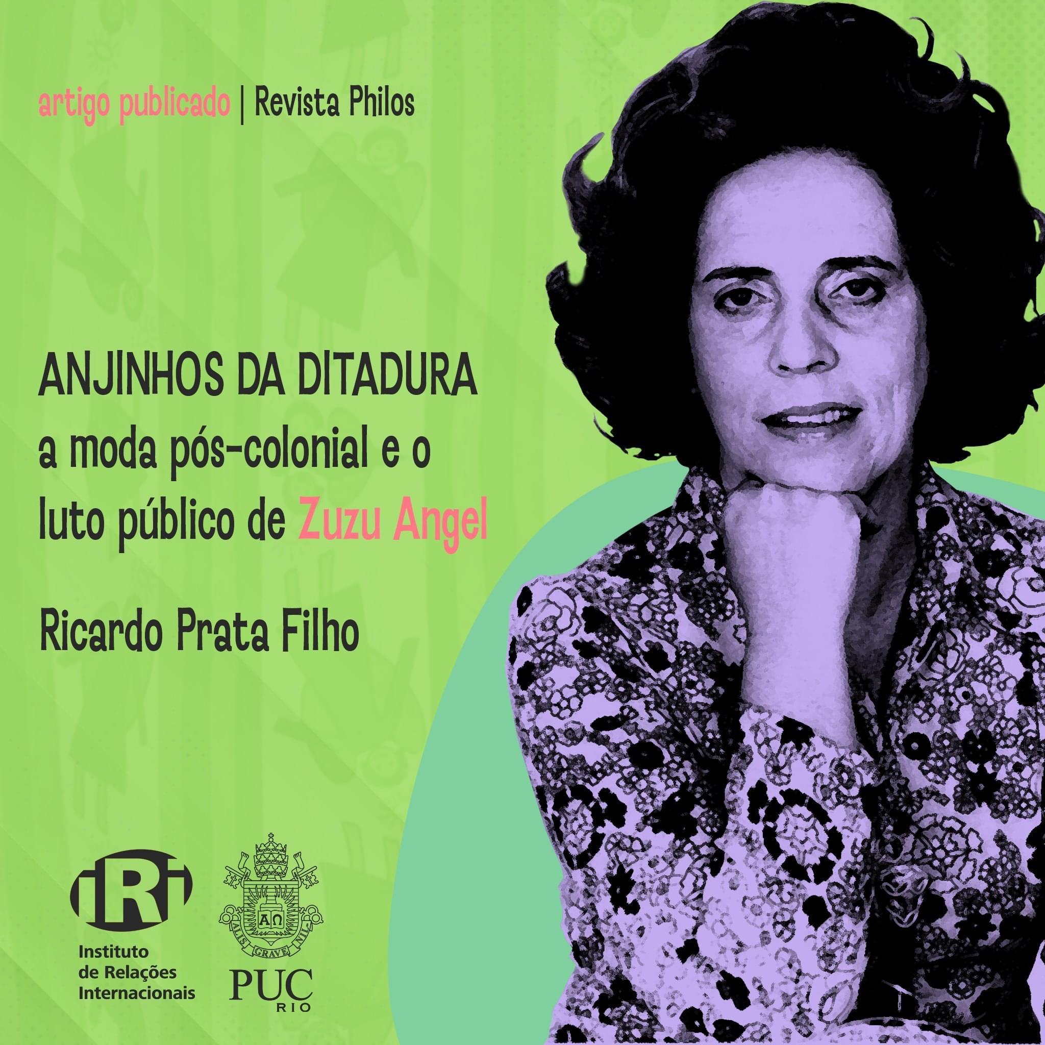Anjinhos da Ditadura: a moda pós-colonial e o luto público de Zuzu Angel
