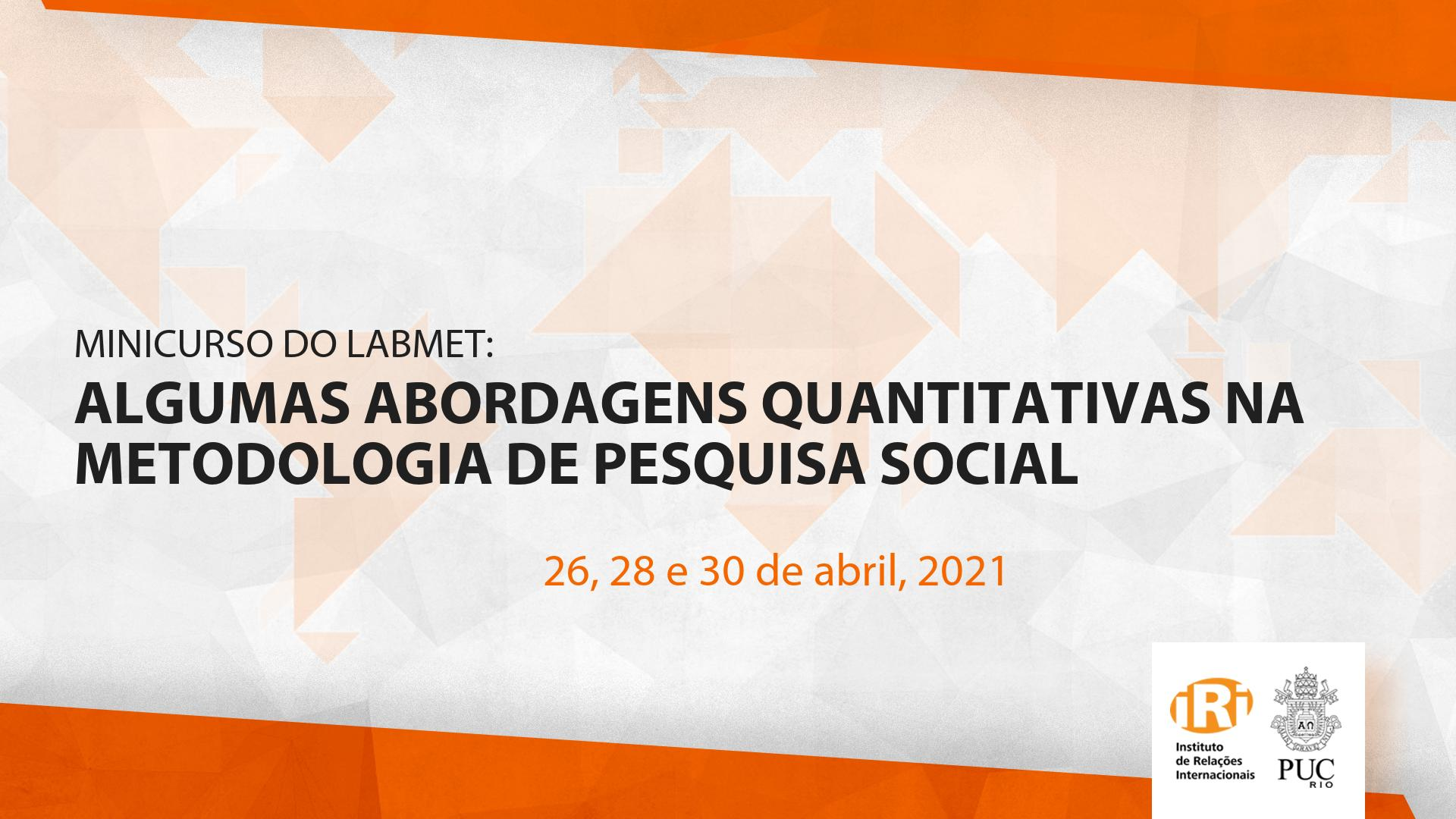 Algumas abordagens quantitativas na metodologia de pesquisa social