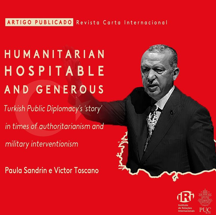 Humanitarian, hospitable and generous: Turkish Public Diplomacy's 'story' in times of authoritarianism and military interventionism