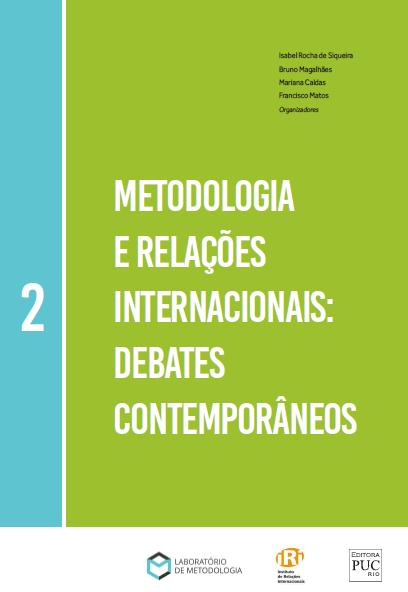 Metodologia e Relações Internacionais: Debates Contemporâneos – Vol. 2