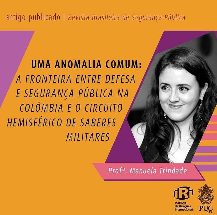 Uma anomalia comum: a fronteira entre defesa e segurança pública na Colômbia e o circuito hemisférico de saberes militares