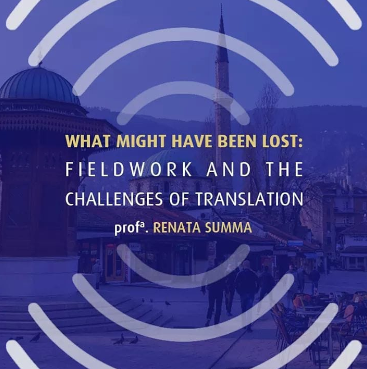 What Might Have Been Lost: Fieldwork and the Challenges of Translation