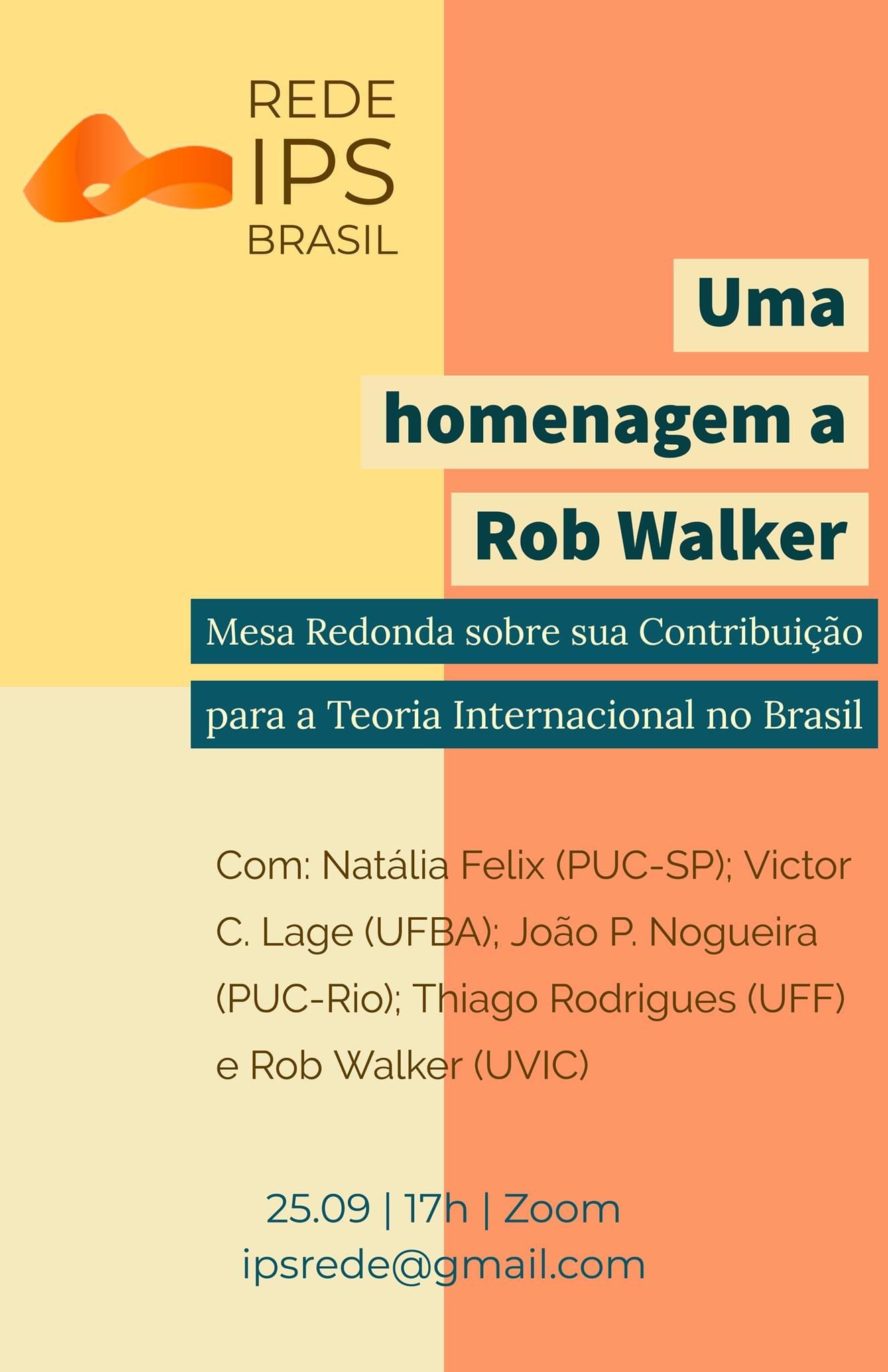Uma homenagem a Rob Walker: Mesa Redonda sobre sua contribuição para a Teoria Internacional no Brasil
