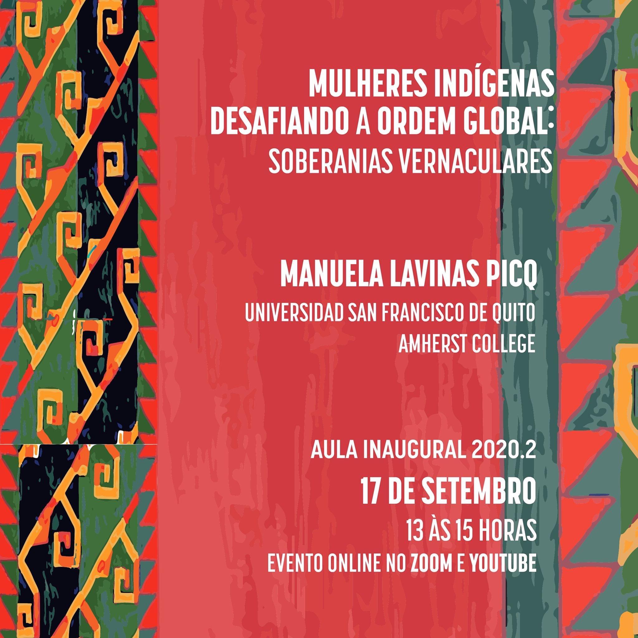"""""""Mulheres Indígenas Desafiando a Ordem Global: Soberanias Vernaculares"""", com Manuela Picq"""