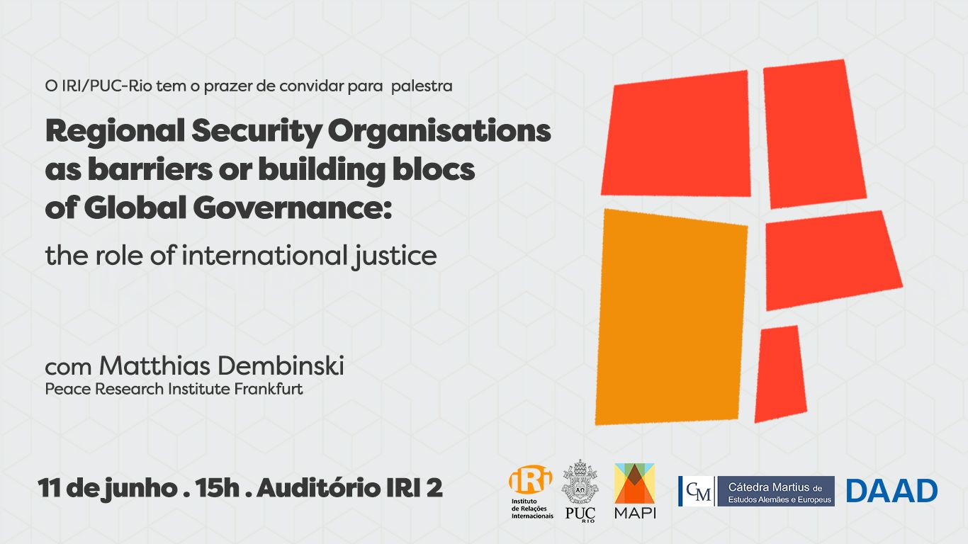 Regional Security Organisations as Barriers or Building Blocs of Global Governance: the role of international justice