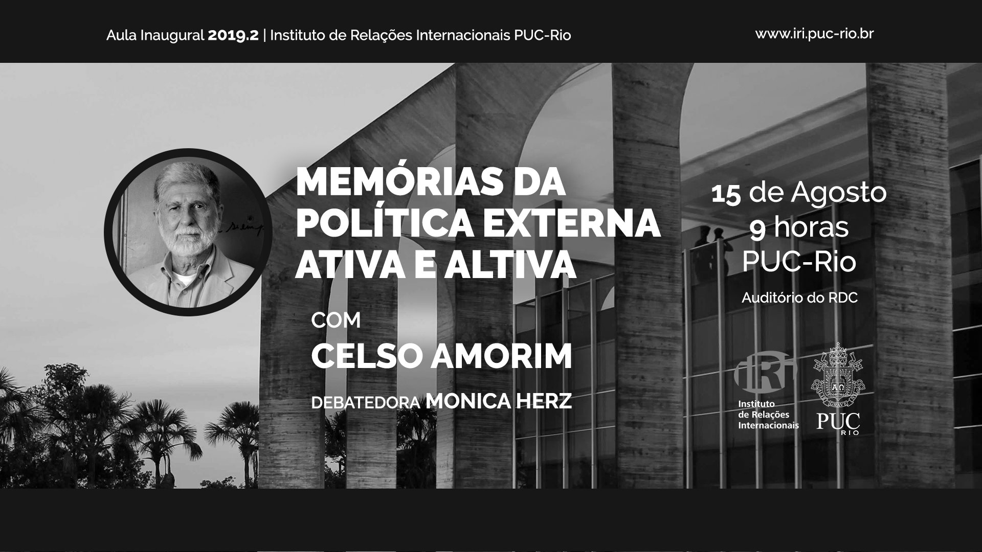 Aula Inaugural: Memórias da Política Externa Ativa e Altiva com Celso Amorim