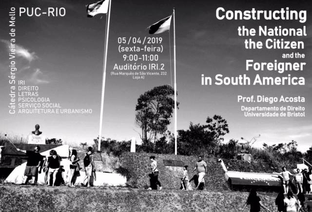 Constructing the National, the Citizen and the Foreigner in South America