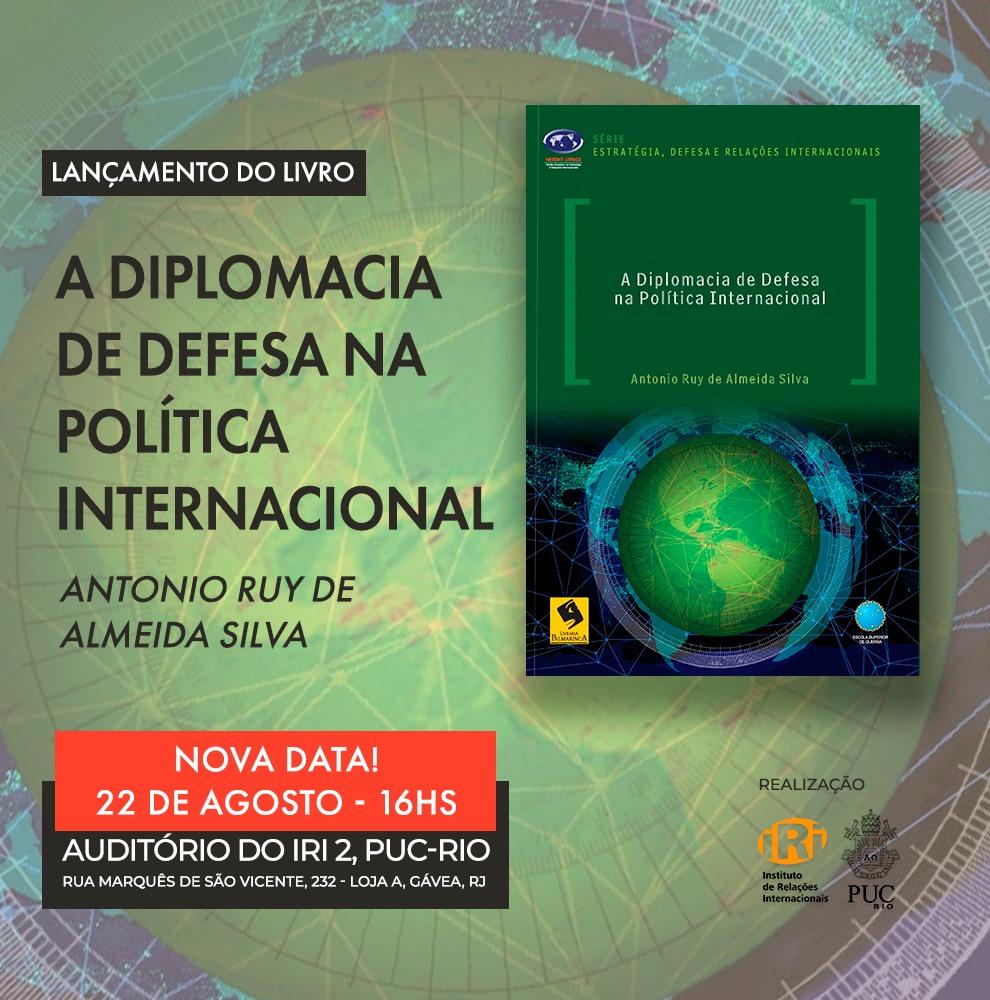 """Lançamento do livro """"A Diplomacia de Defesa na Política Internacional"""""""