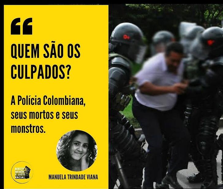 Quem são os culpados?' A Polícia Colombiana, seus mortos e seus monstros