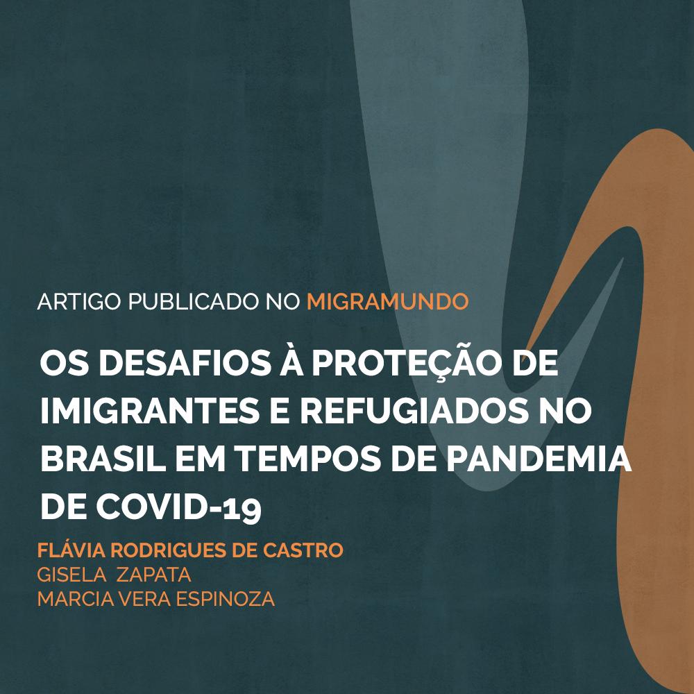 Os desafios à proteção de imigrantes e refugiados no Brasil em tempos de pandemia de Covid-19