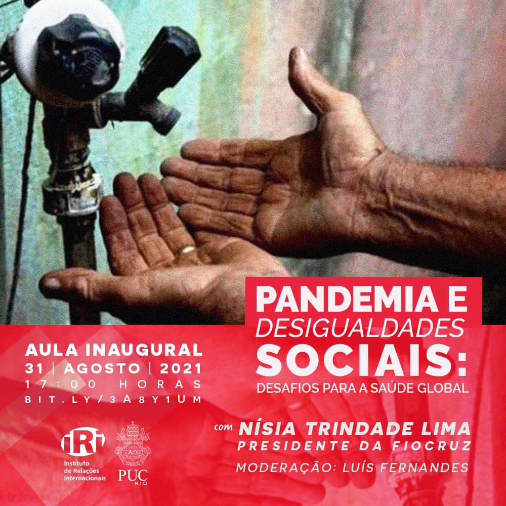 Pandemia e Desigualdades Sociais: desafios para a Saúde Global