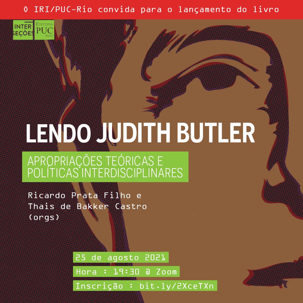 Lendo Judith Butler: Apropriações teóricas e políticas interdisciplinares