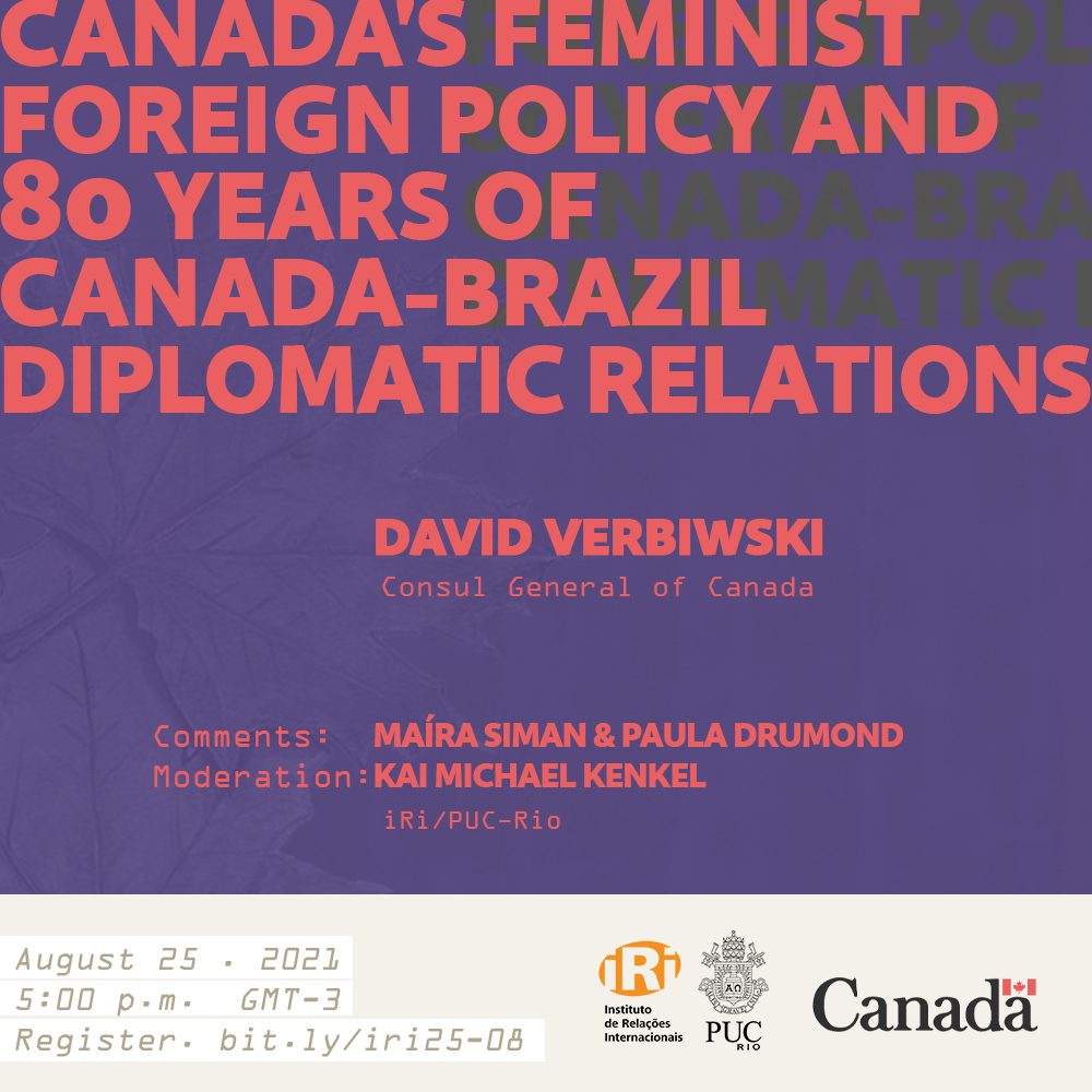 Cancelado: Canada's Feminist Foreign Policy and 80 Years of Canada-Brazil Diplomatic Relations