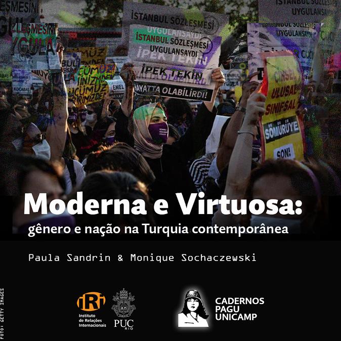 Moderna e virtuosa: gênero e nação na Turquia contemporânea