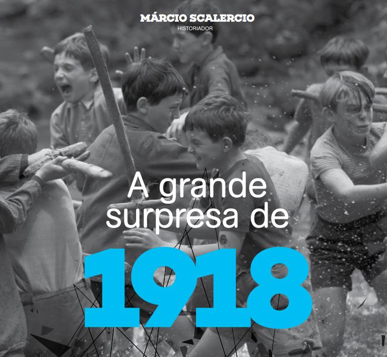 A grande surpresa de 1918