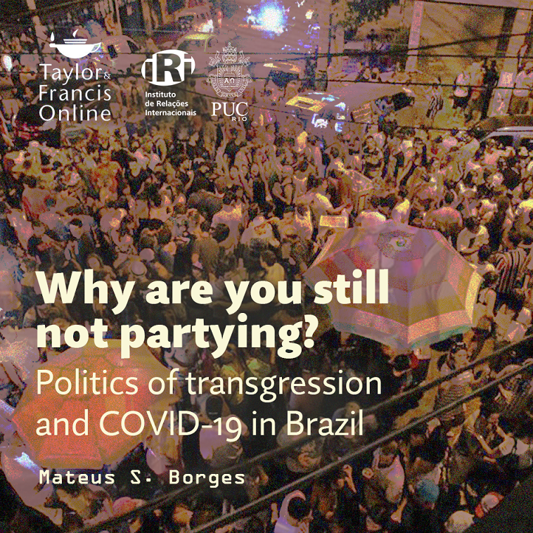Why are you still not partying? Politics of transgression and COVID-19 in Brazil