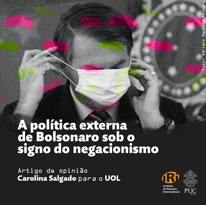 A política externa de Bolsonaro sob o signo do negacionismo