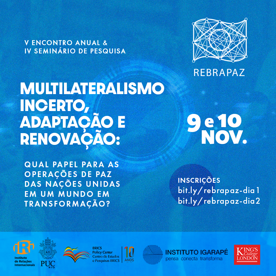 Multilateralismo incerto, adaptação e renovação: qual papel para as operações de paz das Nações Unidas em um mundo em transformação?